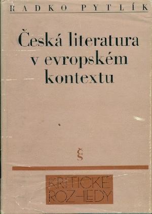 Česká literatura v evropském kontextu - Pytlík Radko