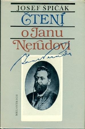 Čtení o Janu Nerudovi - Špičák Josef