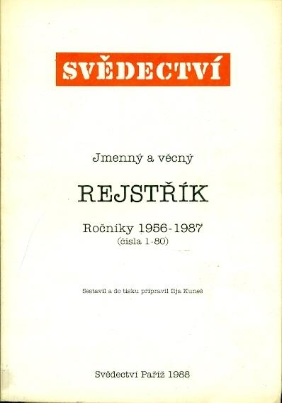 Svědectví Jmenný a věcný rejstřík Ročníky 1956-1987 (čísla 1-80) - Sestavil a do tisku připravil Ilja Kuneš