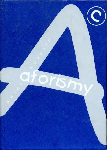 Aforismy - Kosorin Pavel