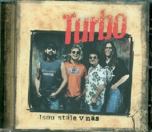 Jsou stále v nás - Turbo