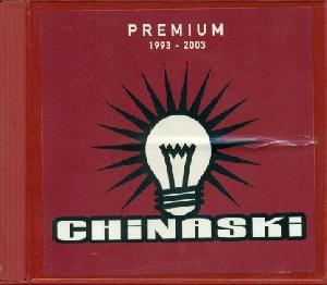 Premium 1993-2003 - Best of - Chinaski