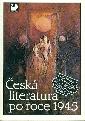 Česká literatura po roce 1945 Učebnice literatury pro 4. ročník středních škol - Hoznauer Miloslav a kol.