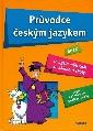 Průvodce českým jazykem aneb co byste měli znát ze základní školy - Dobešová Věra, Fialová Vladimíra