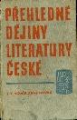 Přehledné dějiny literatury české - Novák Jan V., Novák Arne