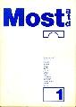 Most atd. 1 (aktuality, trendy, diskuse) - literární časopis, Gruša, Bělohradský, Jirous, Topol, Uhde a další