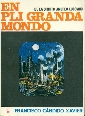 En pli Granda Mondo - Xavier, Francisco Cándido