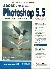 Adobe Photoshop 5.5 Kompletní průvodce - Greenberg Adele Droblas, Greenberg Seth