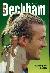 David Beckham - Fotbalový bůh z Anglie - Greene Ed